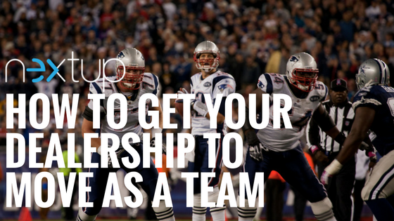 How To Get Your Dealership To Move As A Team